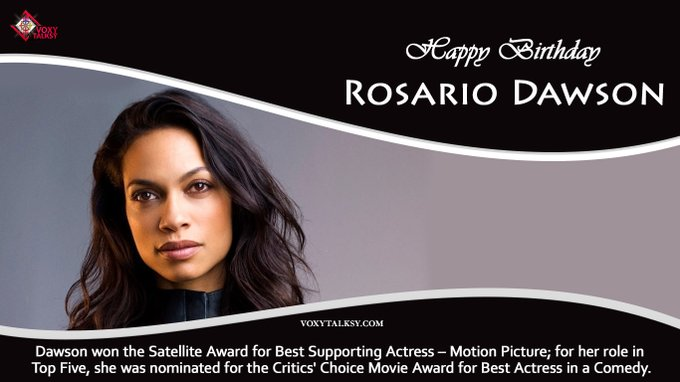 Happy Birthday Rosario Dawson.