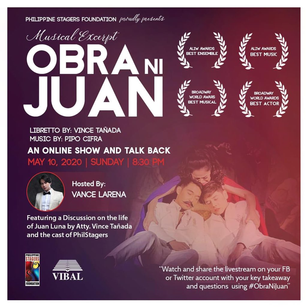 #PhilippineStagers Foundation Online Musical Show and Talk Back featuring songs and scene excerpts of 2018 Aliw and Broadway World Awardee OBRA NI JUAN, FB Live in Vibal Group on Sunday, May 10, 2020, 8:30 pm. The show will be hosted by @vance_larena   #LearnAsOnePH #ObraNiJuan https://t.co/v6dBW3nDF0