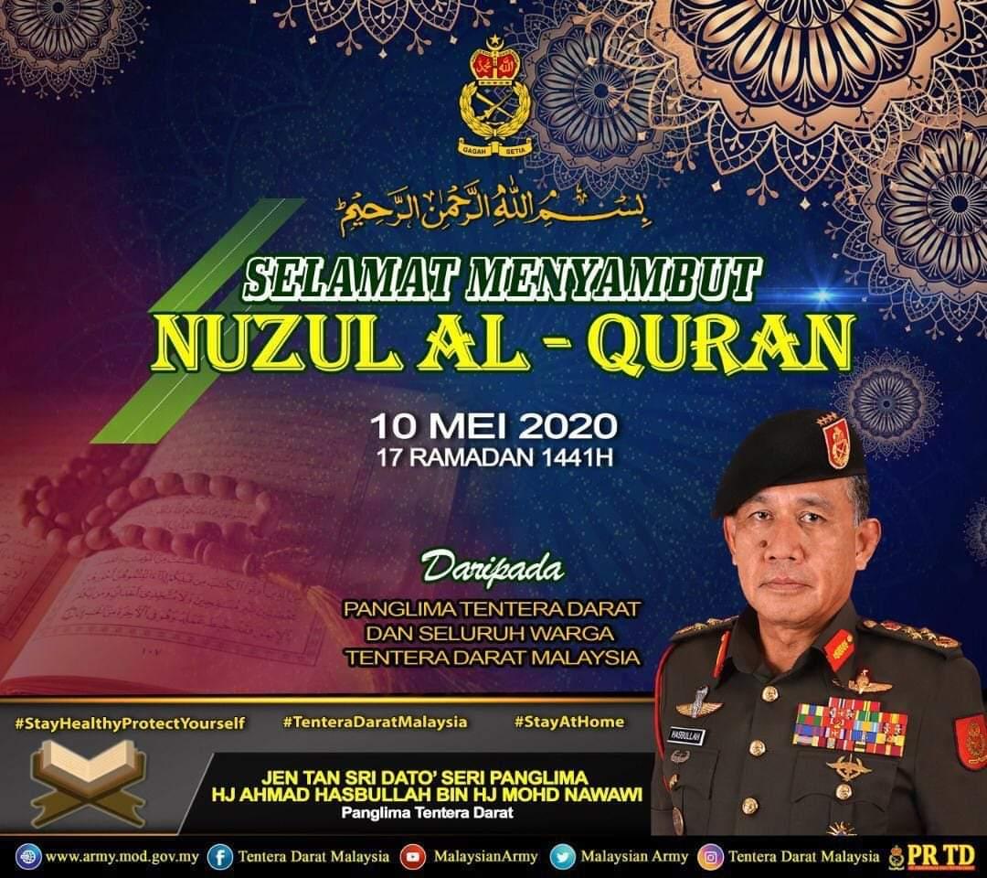 Panglima Tentera Darat dan seluruh warga Tentera Darat mengucapkan Selamat Menyambut Nuzul Al-Quran kepada semua umat Islam.  Mari sama-sama kita memelihara kesucian Al-Quran dan melipat gandakan lagi ibadat kita pada bulan yang mulia ini dengan membaca kitab Al-Quran. https://t.co/MwJRIobPuk