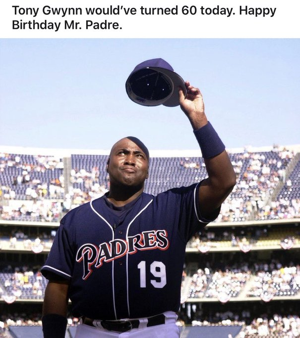 Happy 60th birthday Tony Gwynn.