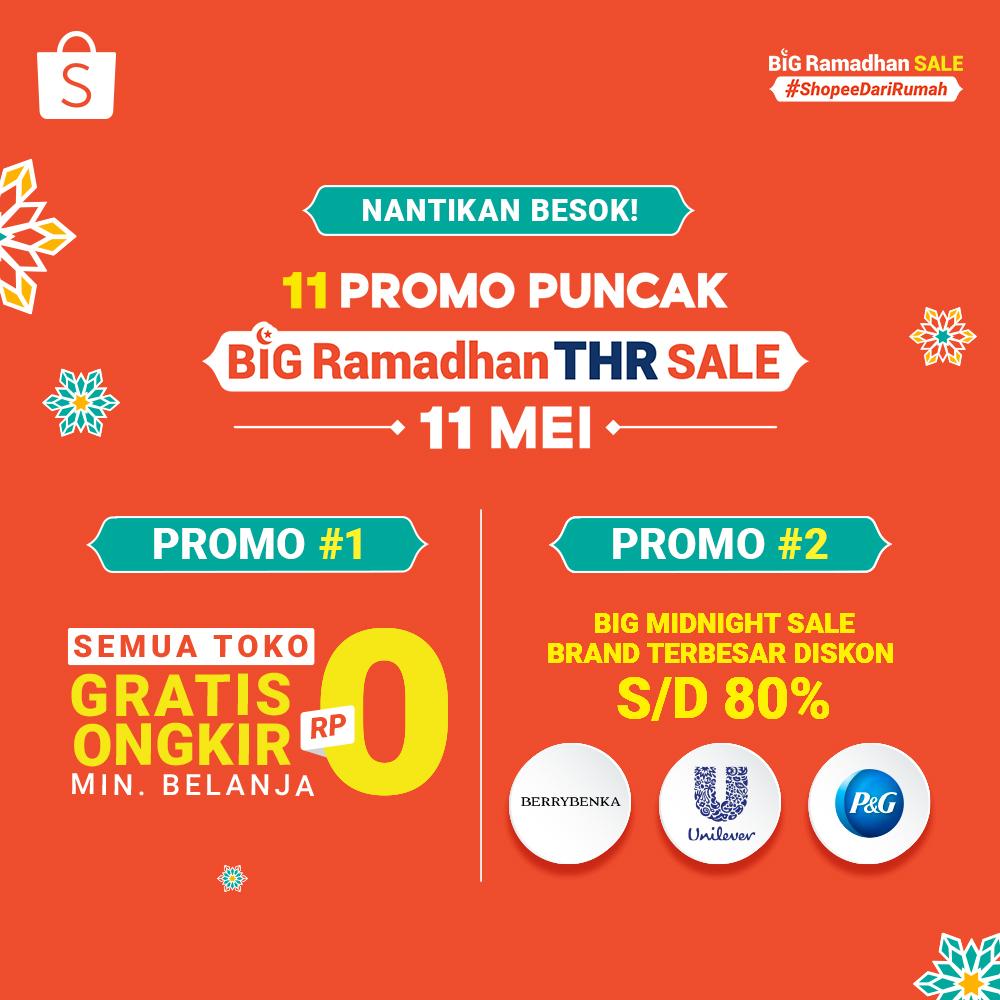 Shopee Indonesia A Twitter 1 Hari Lagi Menuju Puncak Kemeriahan Big Ramadhan Thr Sale Shopeedarirumah 11 Mei Akan Ada 11 Promo Puncak Spesial Buat Kamu Promo 1 Semua Toko Gratis Ongkir