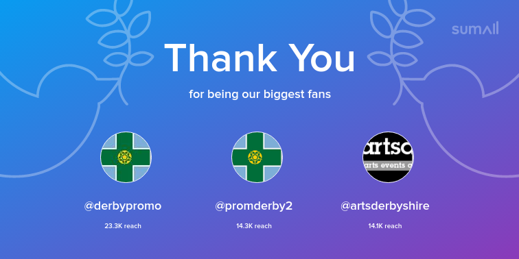Our biggest fans this week: derbypromo, promderby2, artsderbyshire. Thank you! via sumall.com/thankyou?utm_s…