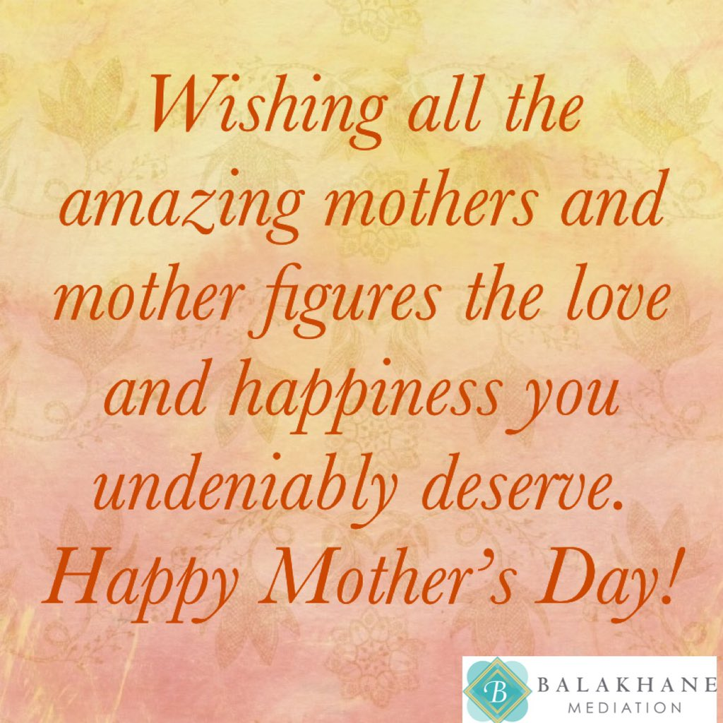 Wishing all the amazing mothers and mother figures  the love and happiness you undeniably deserve. Happy Mother's Day!         #MothersDay #happymothersday  #divorce #parenting #coparenting  #familylaw #divorcemediation #mediation https://t.co/i7PhQZWK29