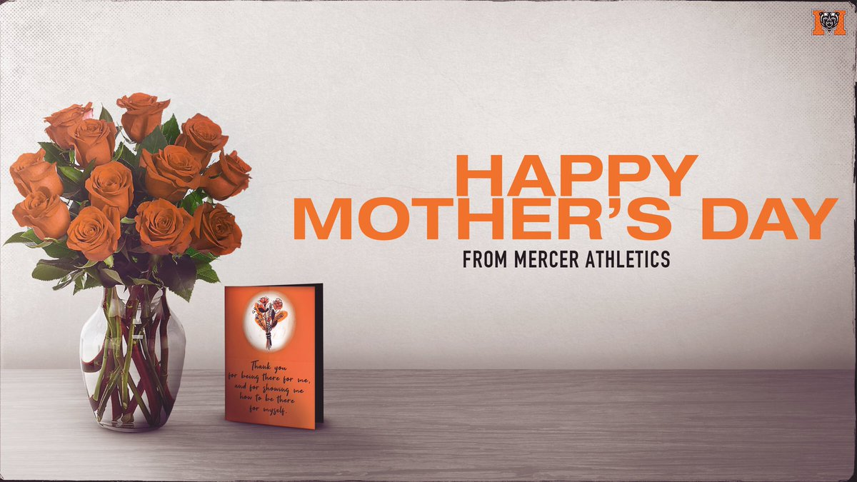 Happy Mother's Day to all the Mercer 🐻 moms! Have a great day‼️  #RoarTogether https://t.co/RgYYOg7Y8b