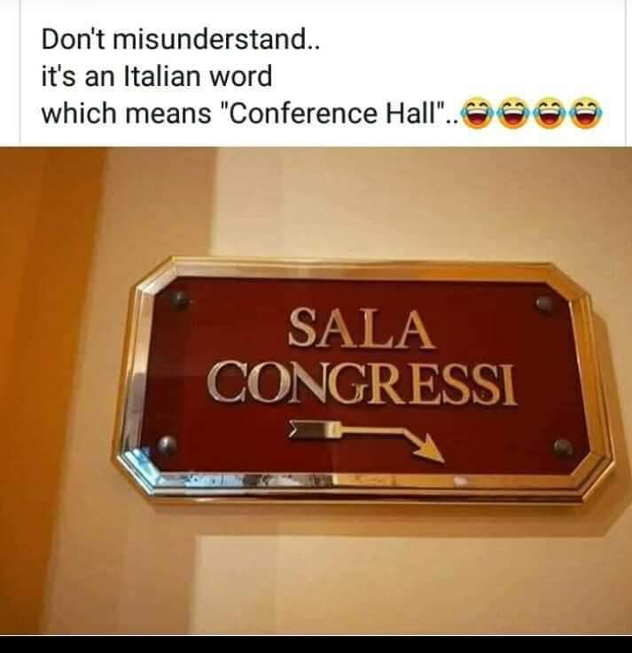 '#Sala' in Italian means hall and '#congressi' means conferences. So, a benign Italian name for a conference banquet in a hotel in Italy...pic.twitter.com/riZbeIvohG