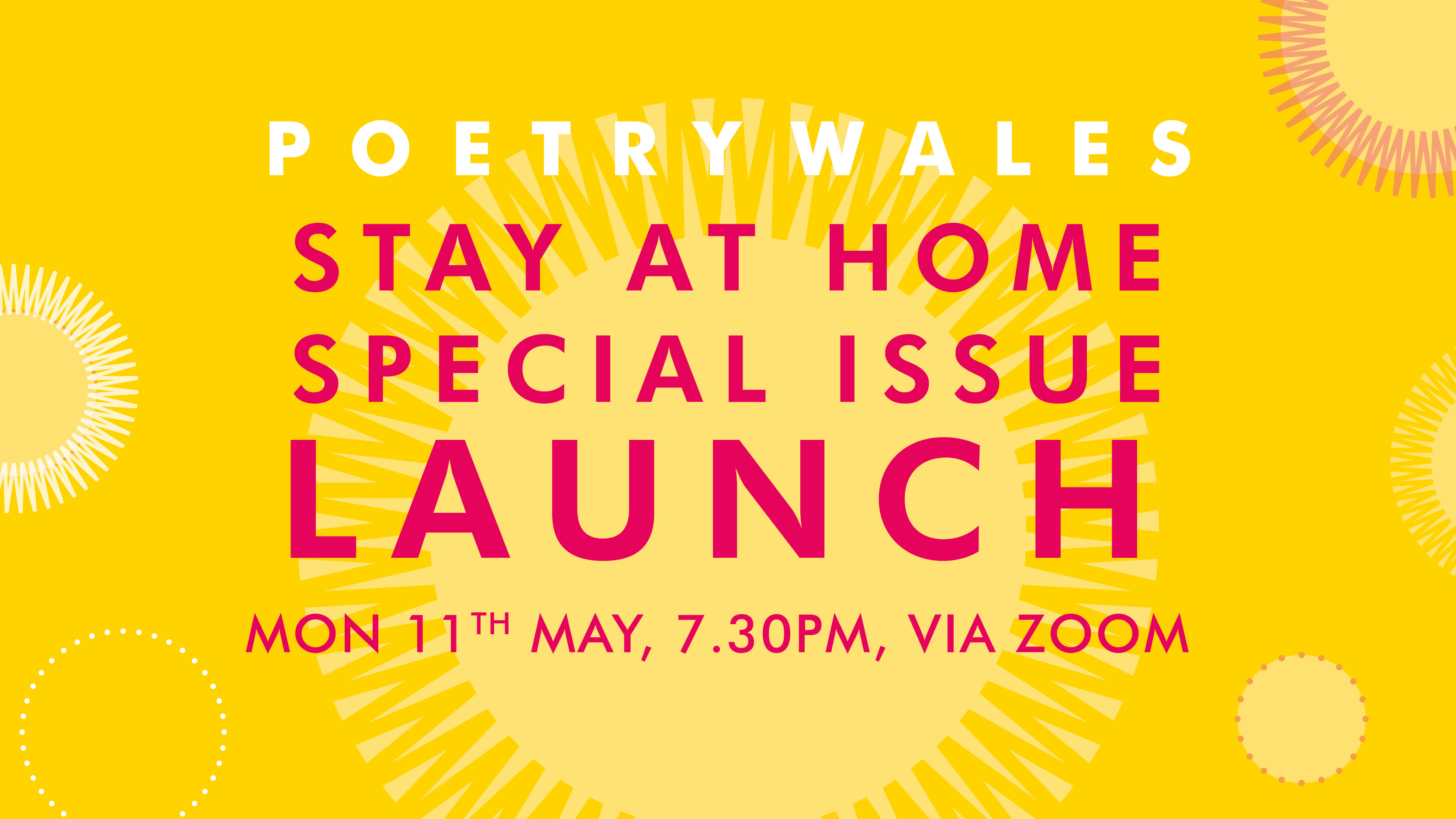 Poetry Wales Stay at home Special Issue Launch Monday 11th May 7.30pm via Zoom