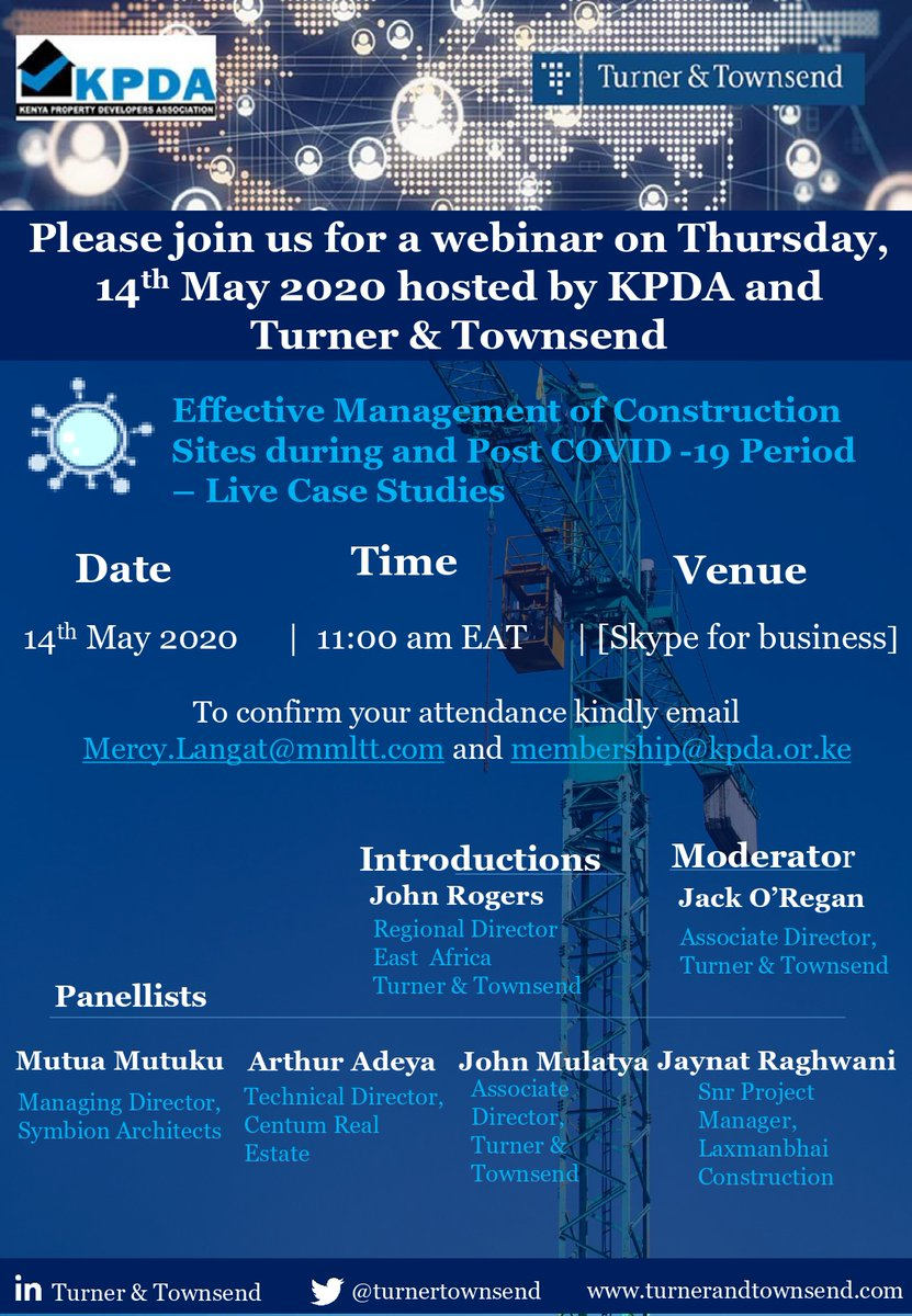 On Thursday,14th May 2020 at 11.00am EAT, KPDA together with @turnertownsend invites you to a Webinar on Effective Management of Construction Sites during and post COVID-19 Period - Live Case Studies. To register, email: membership@kpda.or.ke/Mercy.Langat@mmltt.com https://t.co/JFE24TsE96