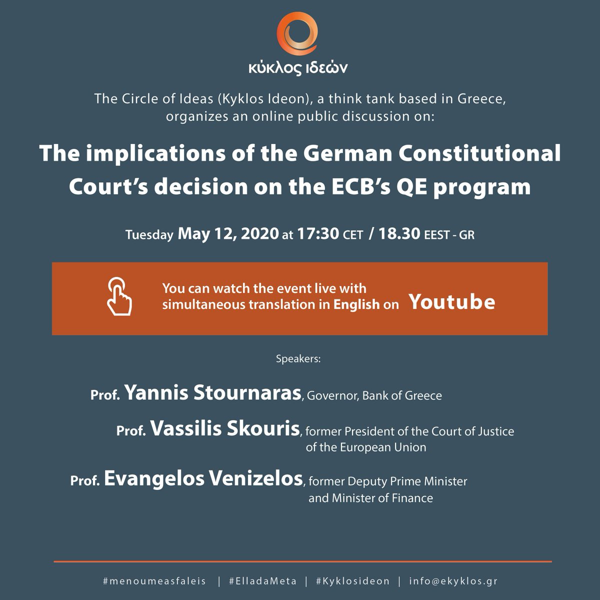 """""""The implications of the German Constitutional Court's decision on the ECB's QE program"""" Tuesday, May 12, 2020, at 17:30 CET / 18:30 EEST-GR  Language: Greek You can watch the event live with simultaneous translation in English on YouTube https://t.co/w3KmJi8UTJ https://t.co/TjD5aPxgZq"""