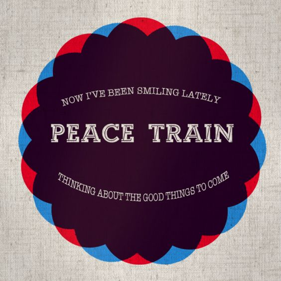 Everyone jump upon the peace train  #Peace #PeaceTrain https://t.co/oPdXEwbs3L