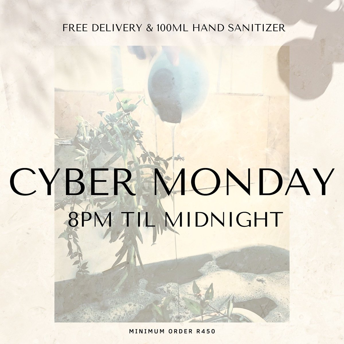 Were Introducing #CyberMonday every Monday from 8pm til Midnight. Shop Freshly made Essentials online for a minimum of R450 & get FREE Delivery + 100ml Hand Sanitizer Calculated automatically when you check out. Only available in Gauteng.... For now. #BeUnrefined