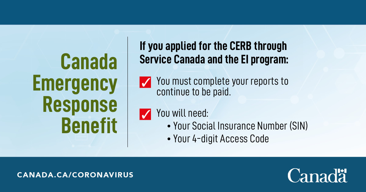Service Canada On Twitter If You Have Applied For Ei Through Service Canada And Were Converted To The Cerb You Still Need To Complete Your Reports To Continue To Be Paid Do