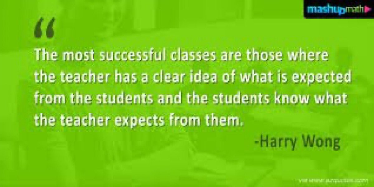 Classic Harry Wong quote! True today during remote learning as the day he said it!
