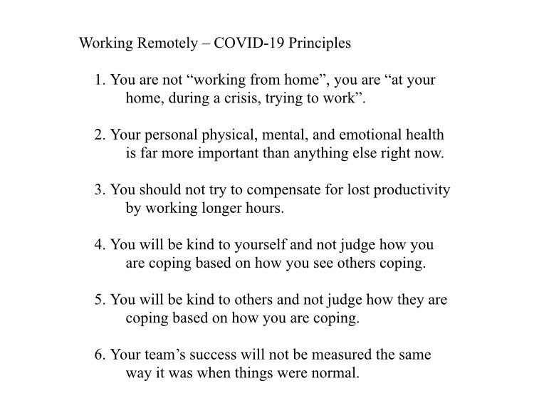I work for the Canadian federal government and they sent out an email with work at home guiding principles. It's amazing to work for a place that speaks like this.