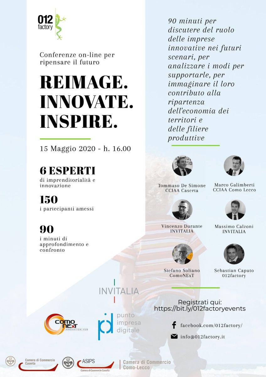 Conferenza on-line per ripensare al futuro REIMAGE. INNOVATE. INSPIRE.🔹 15 Maggio 2020 - h. 16.00   Registrati qui: https://t.co/OWLEeCaW2V https://t.co/oMZrXWNhWo