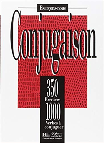 Conjugaison 350 Exercices 1000 Verbes A Conjuguer Pdf Gratuit Te