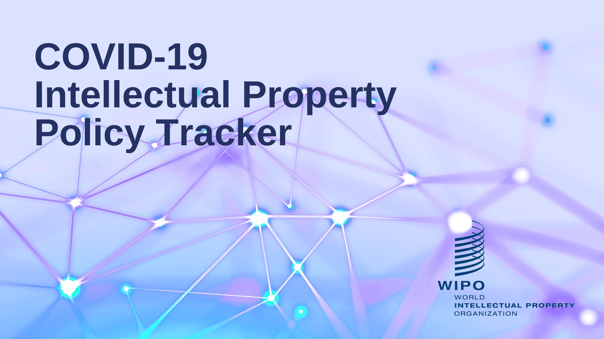 World Intellectual Property Organization Wipo Pa Twitter Did You Know Wipo Has Launched A Tool To Track Intellectual Property Policy Information In Member States During Covid 19 Pandemic Access The Covid 19 Ip Policy