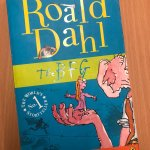 Teacher number 3 loves reading Roald Dahl books and my favourite is The BFG