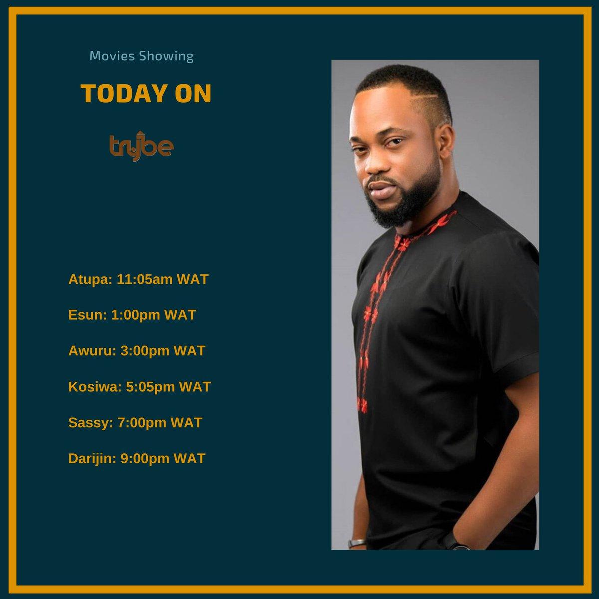 Watch these Yoruba movies today on Trybe:  Atupa: 11:05am WAT Esun: 1:00pm WAT Awuru: 3:00pm WAT Kosiwa: 5:05pm WAT Sassy: 7:00pm WAT Darijin: 9:00pm WAT  #trybe #trybetv #gotvch97 #dstvch195 #nollywood #trends #nollywoodmovies #atupa #esun #awuru #kosiwa #sassy #darijin