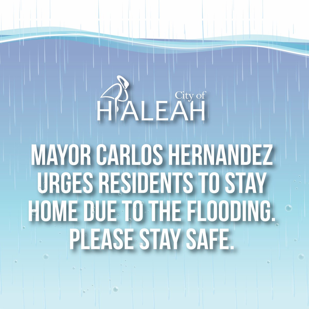 Mayor Carlos Hernandez Urges Residents to Stay Home Due to Flooding. Please Stay Safe. <br>http://pic.twitter.com/36CYLhF2by