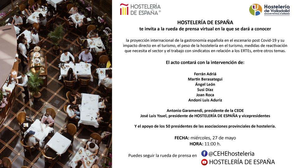 MAÑANA MIÉRCOLES 27 DE MAYO A LAS 11.00H HAY UNA RUEDA DE PRENSA DE HOSTELERIA DE ESPAÑA QUE PODRÉIS SEGUIR EN EL FACEBOOK Y YOUTUBE DE HOSTELERÍA DE ESPAÑA @CEHEhosteleria