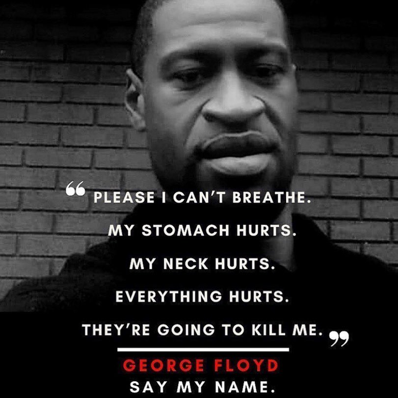Replying to @OfficialMLK3: Say his name.  #GeorgeFloyd #icantbreathe