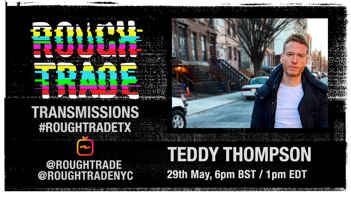 #RoughTradeTX 57  @teddythompson will broadcast an exclusive RT Transmission on @RoughTrade / @RoughTradeNYC IGTV tomorrow, 6pm BST / 1pm ET.   'Heartbreaker Please' is available to order here: https://t.co/M5MEeDrycT  https://t.co/D91mhLBBdq https://t.co/1PqqgECMRe