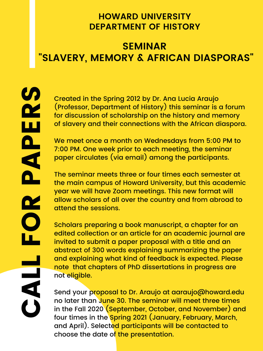 """#Twitterstorians check the CFP of the Seminar """"Slavery, Memory & African Diasporas led by Prof. @analuciaraujo_ . The seminar will start its 9th consecutive year and will be held on Zoom both in the Fall 2020 & Spring 2021. No matter where you are you can present and attend! https://t.co/YpCb3qiIgj"""