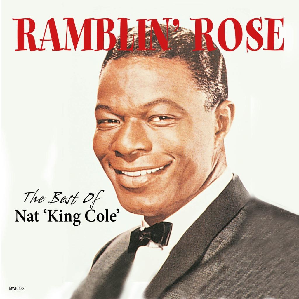 #Song for the #Moment  RAMBLIN' ROSE  ...Nat King Cole pic.twitter.com/zvRoa98P9Z