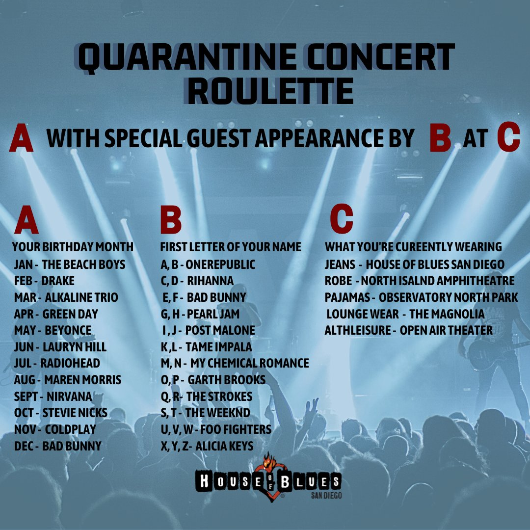 Take a shot at our quarantine concert roulette! Whos playing at your show? 🤔
