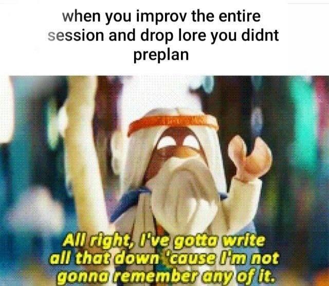 Every session.  #dnd #rpg #ttrpg<br>http://pic.twitter.com/d2AHbKA2oi