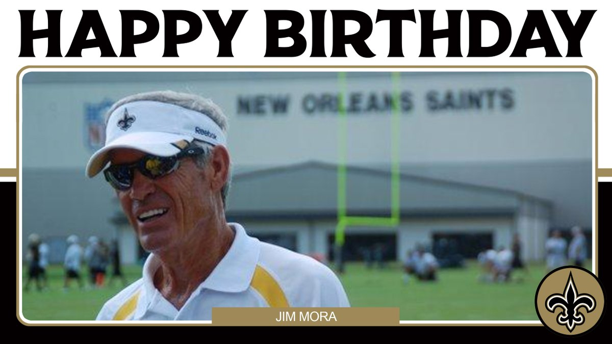 Happy 85th birthday to former #Saints Head Coach Jim Mora! 🎂 https://t.co/Bicl1VphPb