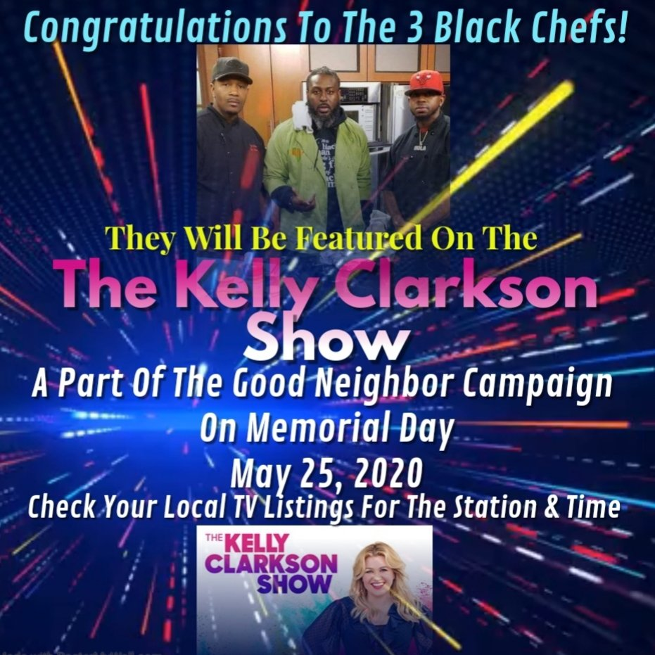 The 3blackChef's will be featured on Kelly Clarkson Show tomorrow apart of there Good Neighbor Campaign......Check your local listing for times........#feedingOurBelovedCommunityFreeMeals #3BlackChefs https://t.co/KpJxRuiMW8