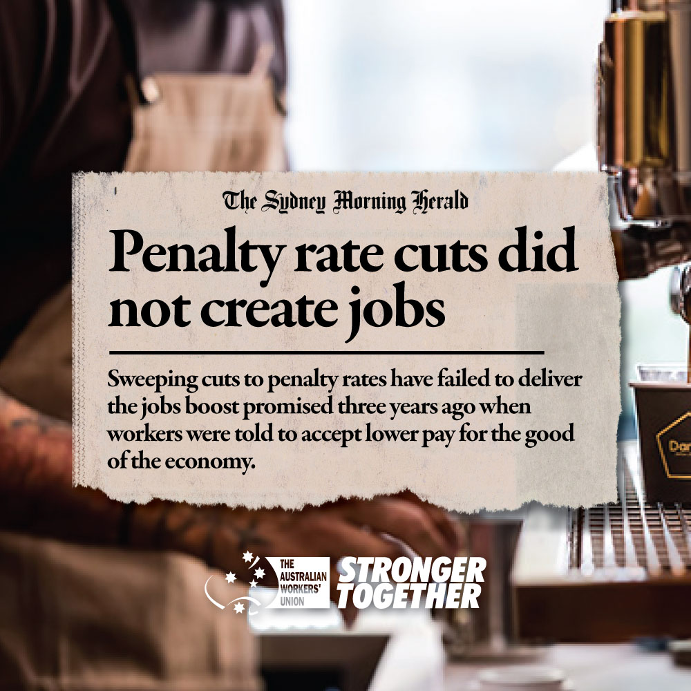 3 years ago, the Coalition Government allowed wage cuts to hundreds of thousands of Australian workers promising more jobs would be created Analysis from the ABS shows that NO new jobs were created and there may have even been a decrease in jobs in the impacted sectors
