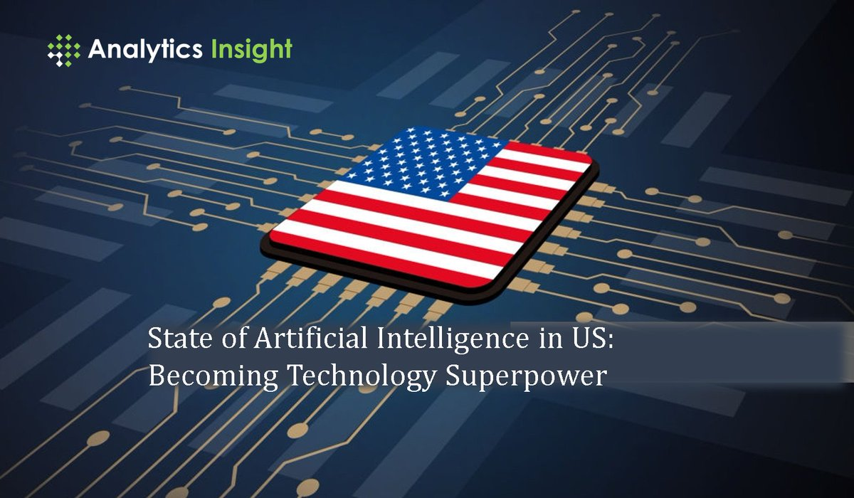 State of Artificial Intelligence in US: Becoming Technology Superpower - Analytics Insight http://dlvr.it/RXHmfq pic.twitter.com/ETAhT97I46