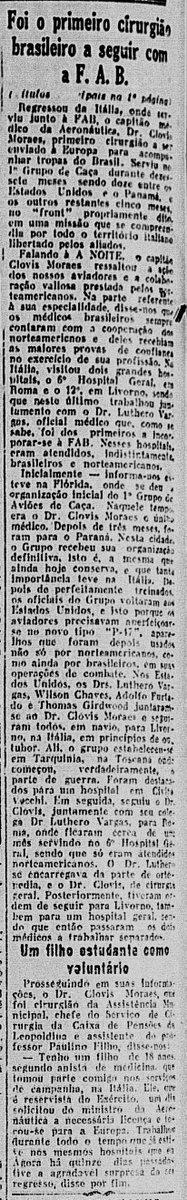 Notícias da 2ª Guerra: 25MAI1945-Foi o primeiro cirurgião a seguir com a FAB. Fala a A Noite o Cap Med Clovis Moraes  #MAI45 #ANoite #WWII #FAB #Medico