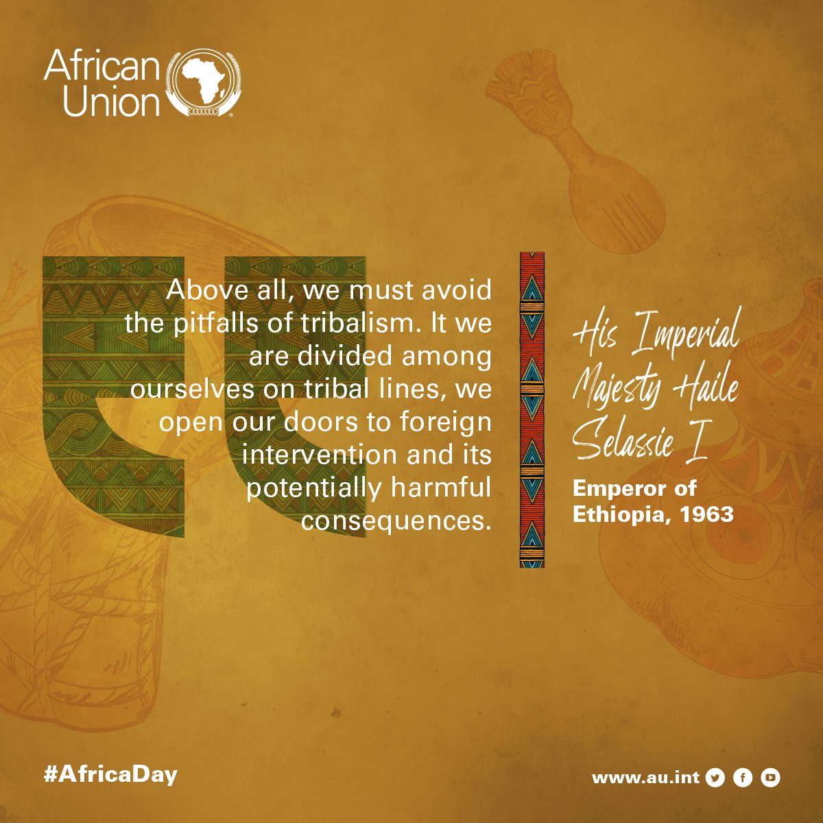 Celebrating #AfricaDay quote is from the speech by#HaileSelassieof#Ethiopiamade at the founding of the #AfricanUnion on 25thMay 1963Read the full speeches made in 1963 onau.int/en/overview