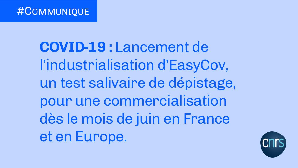 #Communiqué 🗞️ | Le consortium 🇫🇷 formé par des scientifiques @CNRS, de @Skillcell_Alcen et de @VogoSport annonce le lancement des phases d'industrialisation et de commercialisation du test salivaire de détection du #SARSCOV2 appelé #EasyCov.  ➡️ https://t.co/HREMmGGwex  #Covid19 https://t.co/AUYn9QDElC