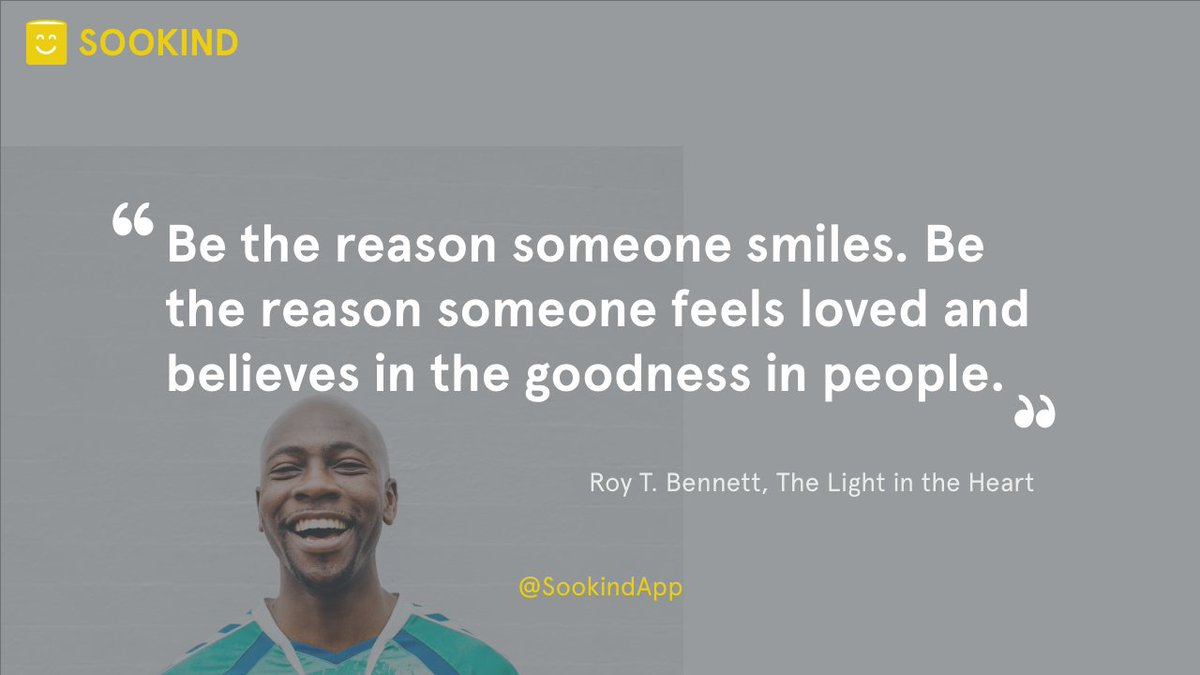 """""""Be the reason someone smiles. Be the reason someone feels loved and believes in the goodness in people."""" - Roy T. Bennett, The Light in the Heart Thanks to Charles Etoroma for sharing their work on @unsplash #KindnessMatters #sookindapppic.twitter.com/A9r2JbUS4j"""