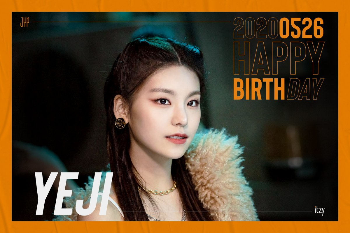 HAPPY BIRTHDAY Yeji #HappyYEJIday