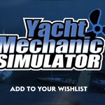 Image for the Tweet beginning: Yacht Mechanic Simulator - scout