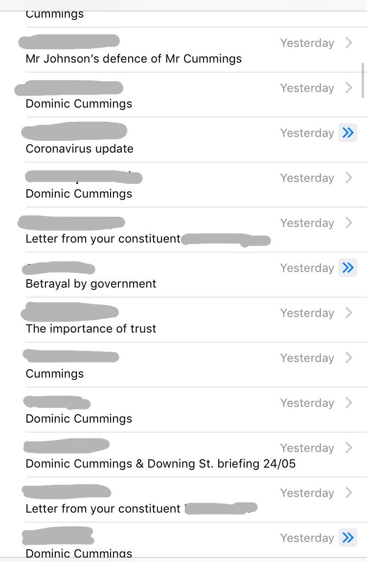 A screenshot from my inbox - hundreds of emails about Cummings. It's really cutting through. People are irate and I share their frustration. The flagrant disregard for rules is insulting- the PM has a chance to show leadership yet, offers excuses instead.