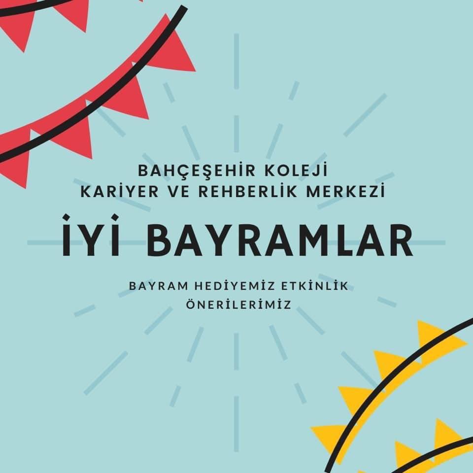 """Bahçeşehir Koleji Kariyer ve Rehberlik Merkezi'nden çocuklara bayram hediyesi: """"Etkinlik Önerileri"""" 🍭🥳🎈  #KAREM https://t.co/Up4PpzeWs1"""