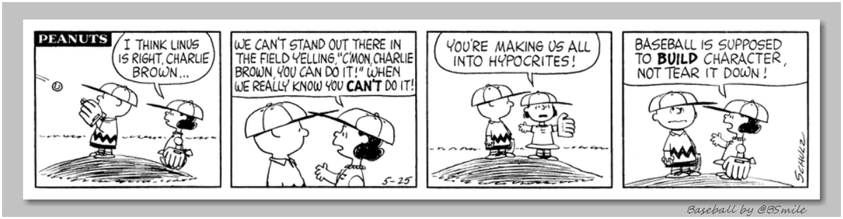 """Baseball is supposed to build character, not tear it down!"" ~ Lucy van Pelt (Classic Peanuts - May 25, 1962) #MLB https://t.co/h5VaOyAA3h"