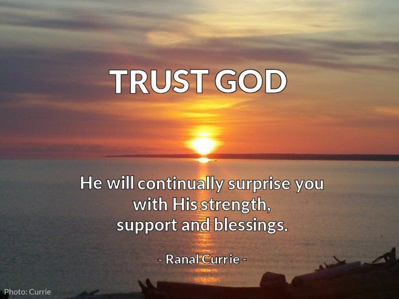Trust God; He will continually surprise you with His strength, support and blessings.  #quote #God #trust #MondayMotivationpic.twitter.com/Y9Pj91HTeC