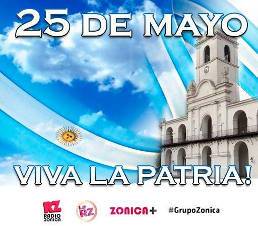#EfemeridesGrupoZonica || Hoy, 25 de Mayo celebramos el #DiaDeLaPatria ¡Feliz día!  Este año, más que nunca #QuedateEnCasa disfrutando nuestra #grilla2020 #RadioZonica #Zonica+ #LaRZ #GrupoZonicapic.twitter.com/1lNprULcyn