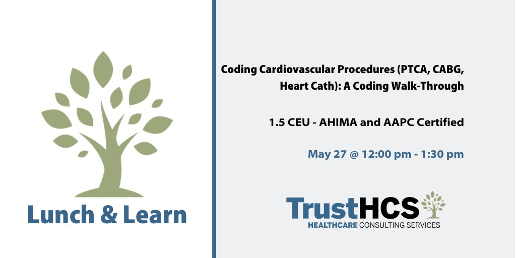 There is still time to register!   Coding Cardiovascular Procedures (PTCA, CABG, Heart Cath): A Coding Walk-Through  Date: May 27 Time: 12:00 pm - 1:30 pm CST Cost: FREE  1.5 #AHIMA and #AAPC #CEU credits upon completion  https://trustacademy.today/event/coding-cardiovascular-procedures-ptca-cabg-heart-cath-a-coding-walk-through/ …pic.twitter.com/nIyFCTH1yr