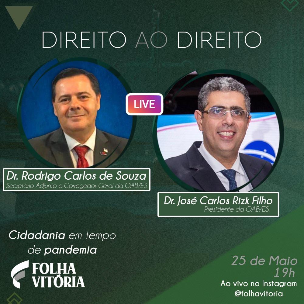"""Na live Direito ao Direito de HOJE, o Dr. Rodrigo Carlos de Souza recebe o Dr. José Carlos Rizk Filho. Com o tema """"Cidadania em tempo de pandemia"""", o debate será HOJE, às 19h, no Instagram do Jornal Folha Vitória. Participe! #folhavitoria #pandemia #oabes #livefolhavitoria pic.twitter.com/HXOVfRCDcl"""