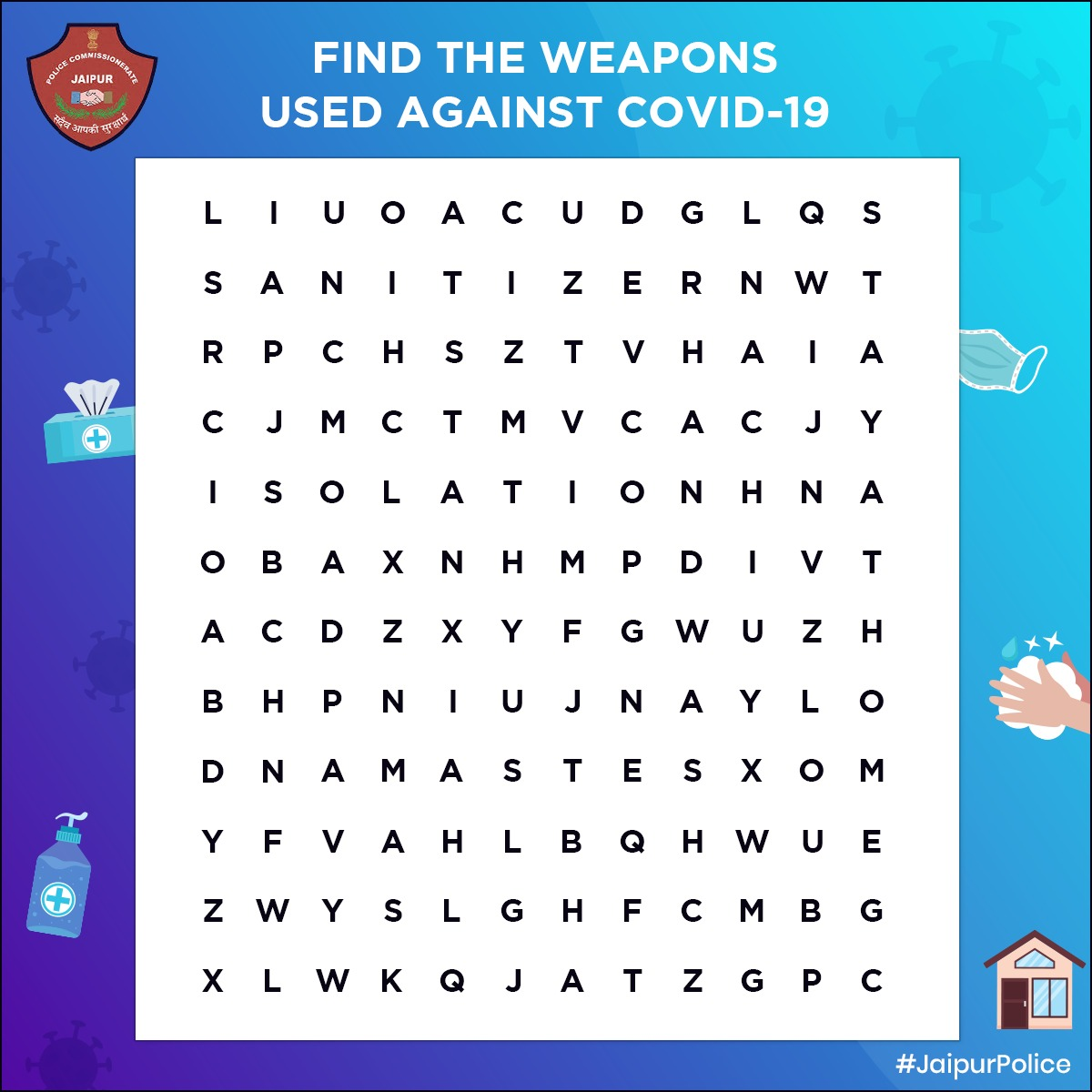 ~ Covid-19 Crossword Puzzle ~ . Find 6 weapons from the crossword puzzle which can be used against the COVID-19 pandemic. . Take a screenshot, mark your words, and send us in the comment section. . #Puzzle #JaipurPolice #WeAreForYou #SatyHomeStaySafe #COVID19 #IndiaFightCorona