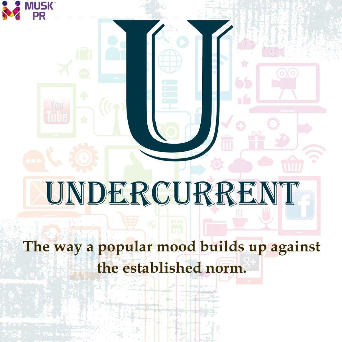 U for Undercurrent  #muskpublicrelations #Jaipur #AtoZpic.twitter.com/M7CaDIjuIV