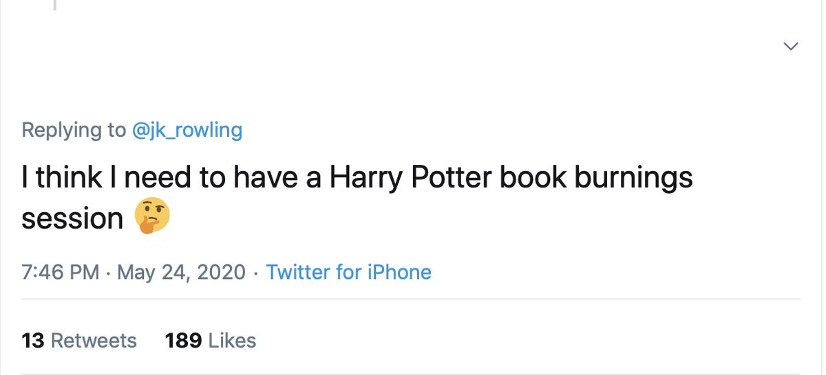 God, I hope you don't, because whenever somebody burns a Potter book the royalties vanish from my bank account.  And if the book's signed, one of my teeth falls out.